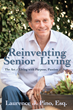 Business Attorney and Entrepreneur, Larry Pino, Hits Amazon Best-Seller List With Reinventing Senior Living.