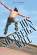 "Author J.L. Stearns's newly released ""His Sovereign Will"" is the true story of one woman's spiritual journey and rebirth."