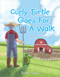 "Author David Rusk's newly released ""Curly Turtle Goes for a Walk"" is the story of a curious turtle and his discoveries on the farm."