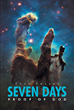 "Author Paul Sherer's Newly Released ""Seven Days: Proof of God"" Is a Presentation of the Bible as a Historical Document Proving the Existence of God"