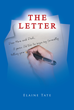 """Elaine Tate's Newly Released """"The Letter"""" is a Gripping Book on a Son's Letter of Coming Out as a Homosexual to his Parents and Siblings and the Road to Acceptance"""