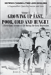 """John J. """"Jack"""" Gargan's Newly Released """"Growing Up Fast, Poor, Cold, and Hungry"""" is the first of four Volumes in a Dramatic Memoir that Details his Extraordinary Life"""
