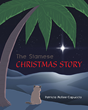 "Patricia McKee-Capuccio's New Book ""The Siamese Christmas Story"" Follows the Adventures of a Siamese Cat Who Meets Baby Jesus at the Manger on the Very First Christmas"