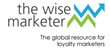Wise Marketer Group Announces 3rd Annual Loyalty Academy Conference