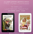Local Author of My Sister Lucy Offers Complimentary eBooks in Celebration of Down Syndrome Awareness Month