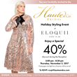 Haute & Co.™ Bridal Hosts Holiday Styling Event -- Luxury Bridal Boutique Looks Beyond Weddings with ELOQUII