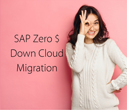 SAP Zero Dollar Down Cloud Migration to AWS Cloud