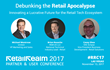 Blockchain Expert and Retail Industry Thought Leaders Added to Retail Technology Conference Speaker Lineup