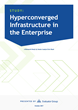 "7 Out of 8 Enterprises Say ""Yes"" to Hyperconverged—but Not for Everything"