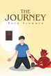 "Author Boyd Slemmer'S Newly Released ""The Journey"" Is A Reflection Upon A Modest Childhood, The Ravages Of Alcoholism, And The Healing And Renewal Found In God's Grace"