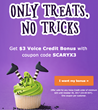 Only treats, no tricks: $3 Voice Credit Bonus and a spooktacular contest hosted by KeepCalling.com