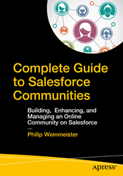 "Cover of Phil Weinmeister's second book, ""Complete Guide to Salesforce Communities"""