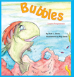 "Author Ruth Davis's Newly Released ""Bubbles Learns Forgiveness"" Shows Young Readers How to Overcome Loss and Anger to Embrace Peace and Forgiveness"