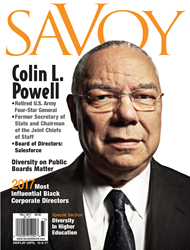 Colin L. Powell Graces the Cover of Savoy's Fall 2017 Issue Featuring the Most Influential Black Corporate Directors