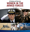 A Century of Women in U.S. Armed Services to be Celebrated with Special Publication