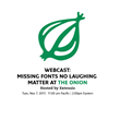 Extensis Hosts Webcast with The Onion; 'Missing Fonts Are No Laughing Matter'