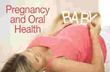 Mongtomery Dental Care; Dr. Janette Williams, Pregnancy and Oral Health