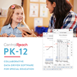 CentralReach Debuts 'CentralReach PK-12' to Unlock the Power of Data in Special Ed Instruction