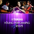Yamaha Young Performing Artists Competition Application Process Now Open