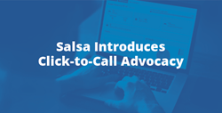 Click-to-Call Advocacy - Salsa Online Advocacy Software