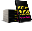 Italian Wine Unplugged Grape by Grape paperback now available to pre-order