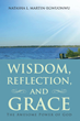 'Wisdom, Reflection, and Grace' shares power of God's love for believers