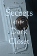 "Author Gayle Larson Schuck's Newly Released ""Secrets of the Dark Closet"" is a Riveting Coming of Age Tale Set in Iowa and North Dakota at the Turn of the Last Century"