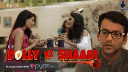Pyar.com and SIT present 'Dolly Ki Shaadi'