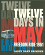 "Acclaimed Children's Author Brings Civil Rights Era to Life in New Book, ""Twelve Days in May: Freedom Ride 1961"""