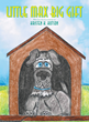 "Kristen Hutson's newly released ""Little Max Big Gift"" is an uplifting story about a dog who is used by God even though he feels that he is too small and ugly to be loved."
