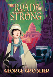 """The Road of the Strong"" - Front cover - ISBN 978-1-934431-16-0."