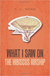 C. L. Heng Releases 'What I Saw on the Hibiscus Airship'