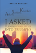 "Carolyn Mcmillon's Newly Released ""Askers, Seekers, And Knockers: I ASKED"" is a Book on How People Can Change Their Lives and Transform Themselves to Achieve Success"