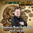 """Mainstream Mental Health Radio"" Seeking Today's Top Psychologists & Personal Development Experts"
