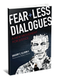 Fearless Dialogues Founder Explains Program in New Book