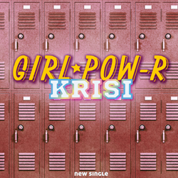 KRISI by Girl Pow-R