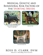 Author Provides Understanding on Health Syndromes of AKC's Sporting Group of Purebred Dogs