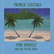 Tropical Existence Album Art