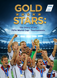 Gold Stars: The Story of the FIFA World Cup Tournaments now available on VOD & DVD!