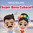 Special Deals for Cubacel Top Ups, from HablaCuba.com