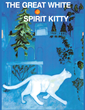 "Author C. Lee's newly released ""The Great White Spirit Kitty"" is a tale for pet owners on the importance of these animals to their owners and those around them."