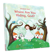 New Picture Book Helps Children Realize That God Is Always With Them