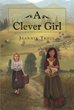 "Jeannie Troll's New Book ""A Clever Girl"" is the Intriguing Tale of a Gifted Child, and her Community of Scholarly Jews, in Early Seventh Century Europe"