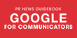 PR News' Google for Communicators Guidebook Covers YouTube, SEO, AdWords, Influence and More