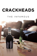 "The Infamous's New Book ""Crackheads"" is a Gritty Tale of Street Life and Hard Drug Culture in a Crime-Riddled Neighborhood in Kansas City, Missouri"