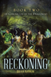 "Author Brian Rankin's New Book ""Reckoning: Book Two of the Chronicles of the Dragonoid"" is the Gripping and Potent Second Installment in the Epic Fantasy Series"