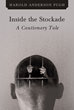 "Harold Anderson Pugh's New Book ""Inside the Stockade: A Cautionary Tale"" Is An Absorbing Reflection Of The Struggles Within The Urban American Street Life"
