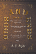 "S. G. Snyder's New Book ""Odds and Ends"" Is An Enthralling Book Containing Poems, Short Stories, And Sayings Filled With Wisdom And Insight"