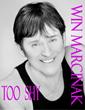 """""""Too Shy"""" from Win Marcinak"""