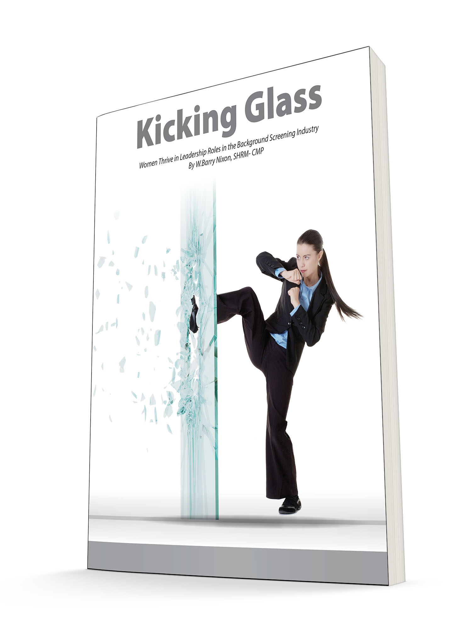 U0027Kicking Glass: Women Thriving In Leadership Roles In The Background  Screening Industryu0027 Published By PreemploymentDirectory.com